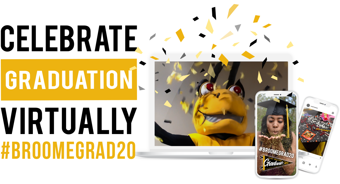 Celebrate Graduation Virtually #BROOMEGRAD20